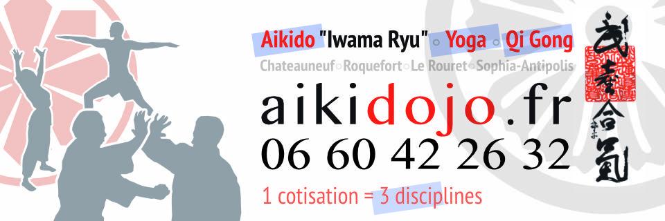 Aikido / Yoga / Qi Gong - Aiki Dojo Azur