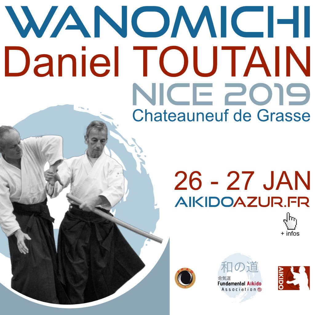 Aikido Wanomichi Seminar in Nice 2019 with Daniel Toutain